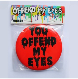 Offend My Eyes Red Pocket Mirror You Offend My Eyes Clothing