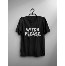 Witch Please T Shirt Women Funny Saying Graphic Tee Printed Tops