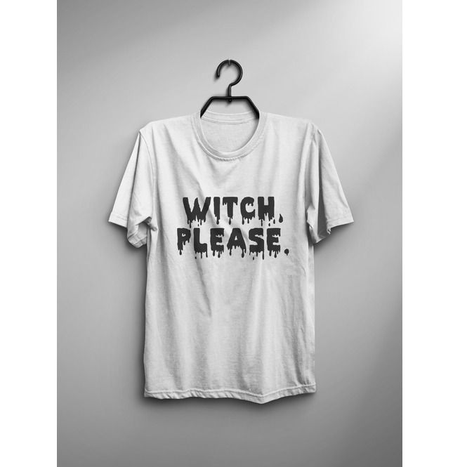 e541e044 Witch Please T Shirt Women Funny Saying Graphic Tee | RebelsMarket
