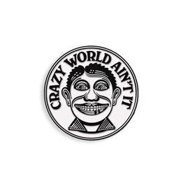 Crazy World Ain't It Enamel Pin By John Van Hamersveld (1971)