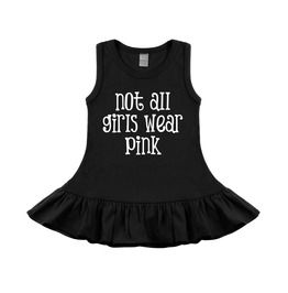 Not All Girls Wear Pink Sleeveless Black Baby & Toddler Dress