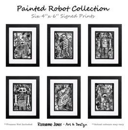 Painted Robot 6 X Signed Prints Roseanne Jones