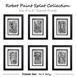 Robot Paint Splat 6 X Signed Prints Roseanne Jones
