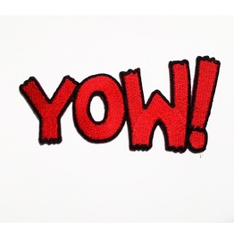 "Embroidered ""Yow!"" Sew On Or Iron On Patch."