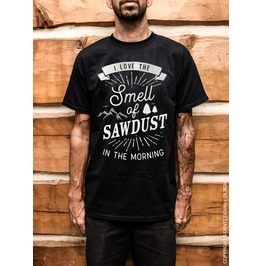 Love Smell Of Sawdust, Father's Day Gift, Men's Unisex Short Sleeve T Shirt