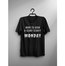 Scary Monday T Shirt Women Funny Quote Saying Graphic Tee Goth Printed Tops