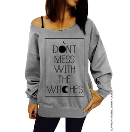 Don't Mess With The Witches, Women's Halloween Tunic Slouchy Sweatshirt