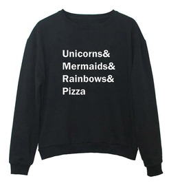 Unicorns Mermaids Rainbows Pizza Women Sweatshirt Pullover Top