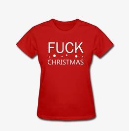 Fuck Christmas Xmas Women's T Shirt