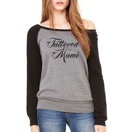 """Tattooed Mami"" Wide Neck Sweatshirt"