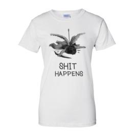 Shit Happens Women T Shirt