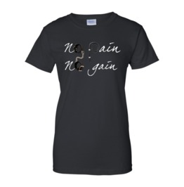 No Pain No Gain Women T Shirt