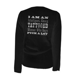 I Am An Intelligent Classy Tattooed Woman Cardigan