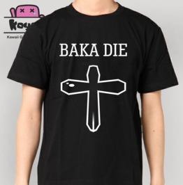 Baka Die Dumb Die Gothic Harajuku Japan T Shirt