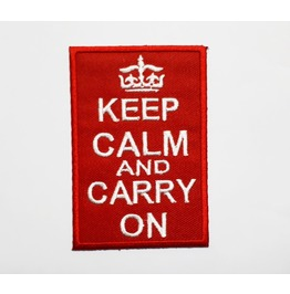 Keep Calm And Carry On Embroidered Iron On Patch.