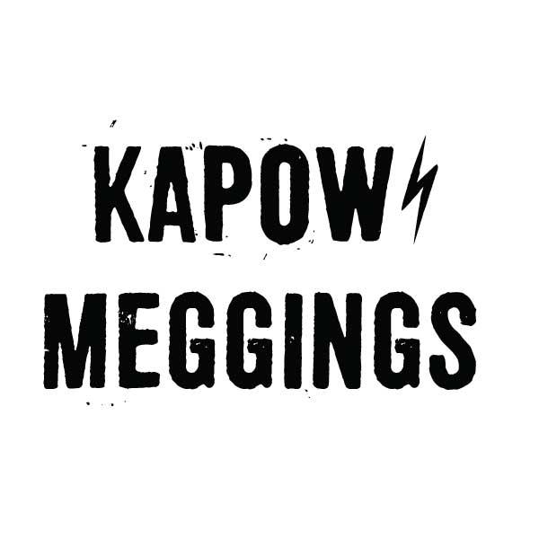 Kapow Meggings
