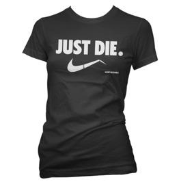 Just Die Short Sleeve T-shirt
