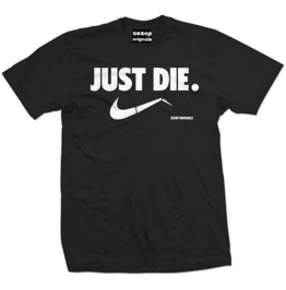 Just Die Regular Fit Men's T-shirt
