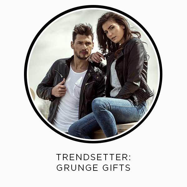 Trendsetter: Grunge Gifts