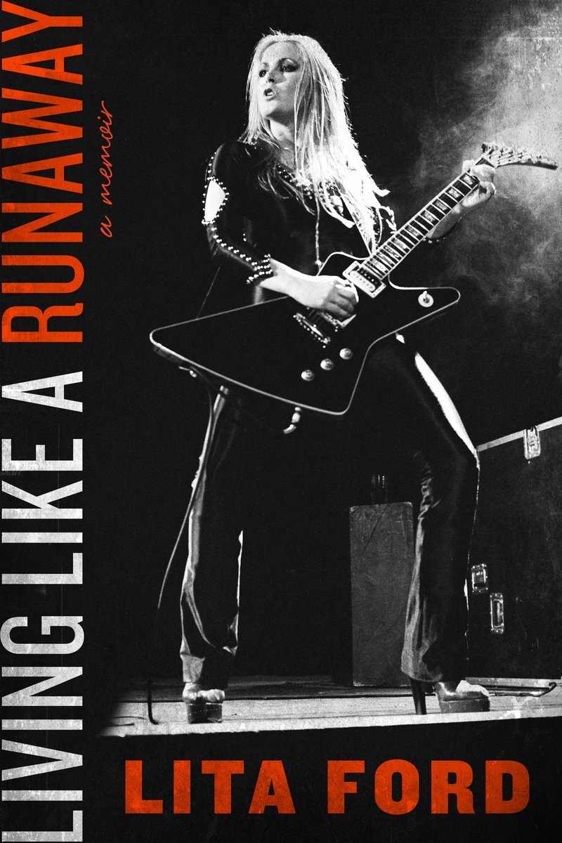 Book cover for rock sensation Lita Ford's alt music autobiography Living Like a Runaway