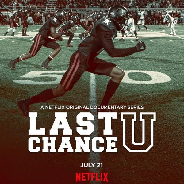 The Best Shows to Binge Watch On Netflix This Summer: Last Chance U